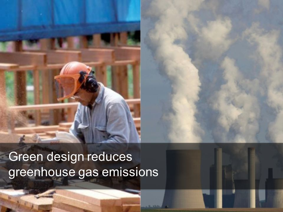 Green design reduces greenhouse gas emissions