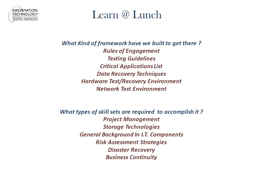 Learn @ Lunch What Kind of framework have we built to get there .