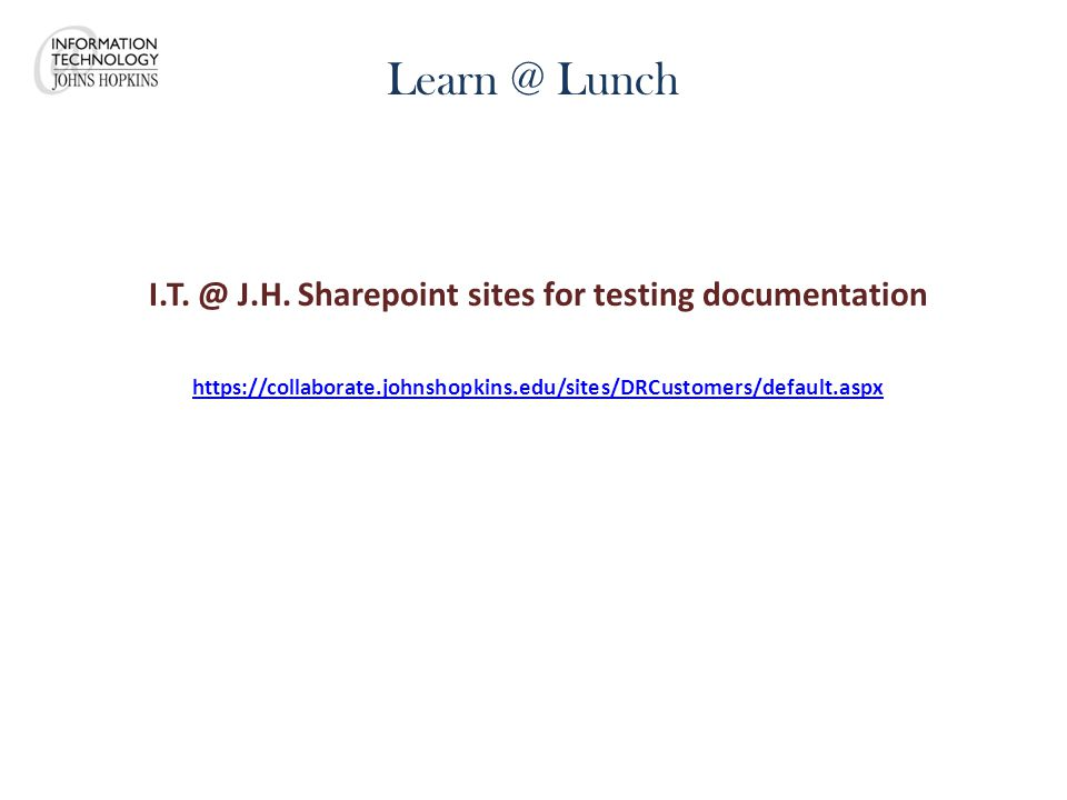 Learn @ Lunch I.T. @ J.H.