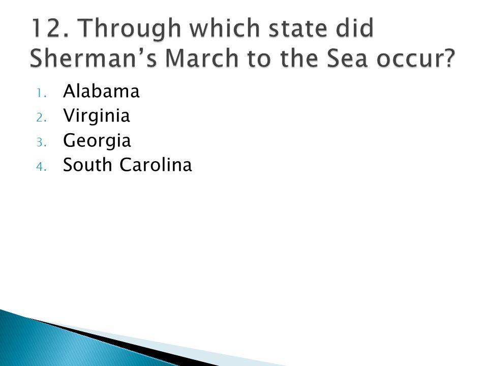1. Alabama 2. Virginia 3. Georgia 4. South Carolina