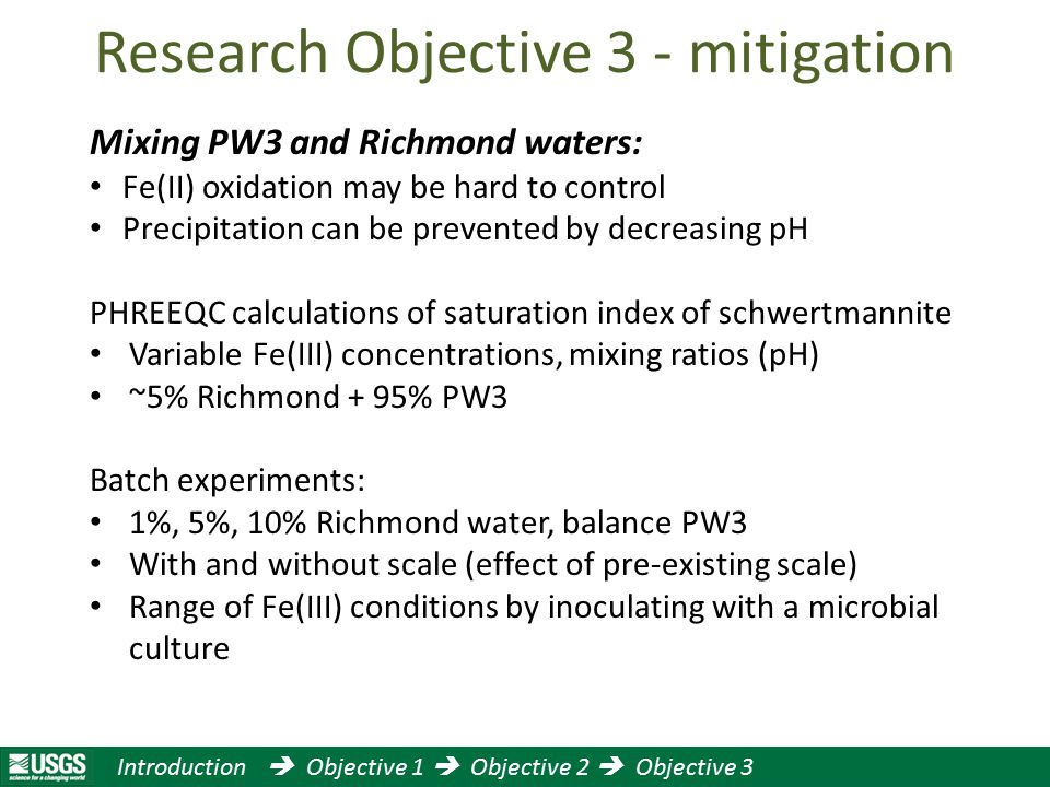 Introduction  Objective 1  Objective 2  Objective 3 Research Objective 3 - mitigation Mixing PW3 and Richmond waters: Fe(II) oxidation may be hard