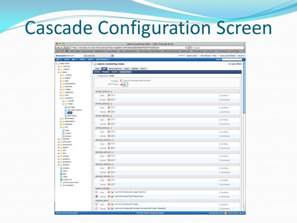 Cascade Configuration Screen