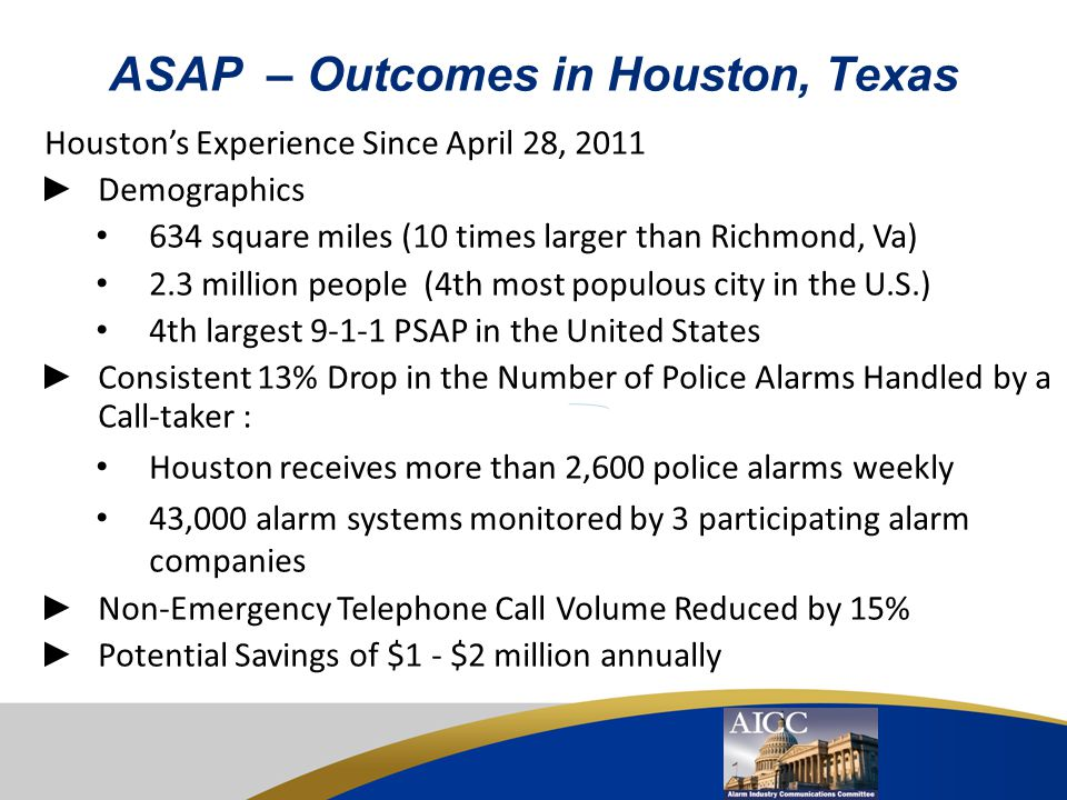 ASAP – Outcomes in Virginia Richmond's and York County's Experiences ► 22,000+ total alarm exchanges transmitted: –No telephone call; No call-taker in