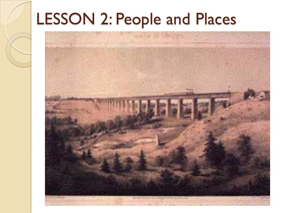 LESSON 2: People and Places