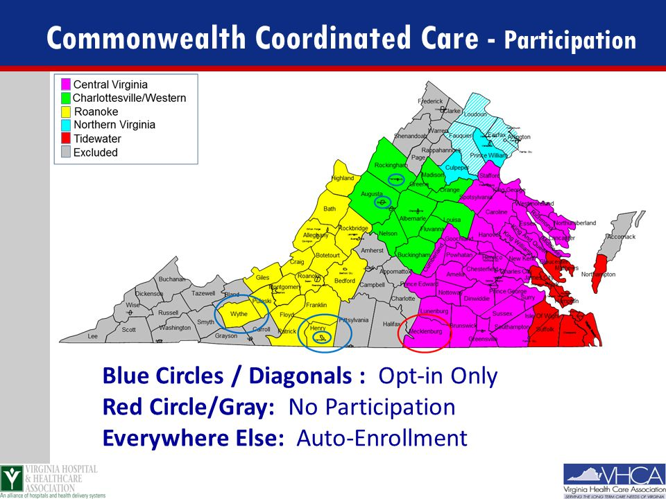 Commonwealth Coordinated Care - Participation Blue Circles / Diagonals : Opt-in Only Red Circle/Gray: No Participation Everywhere Else: Auto-Enrollmen