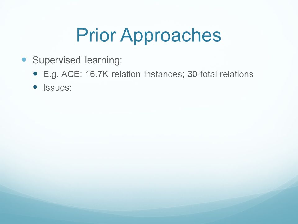 Prior Approaches Supervised learning: E.g.