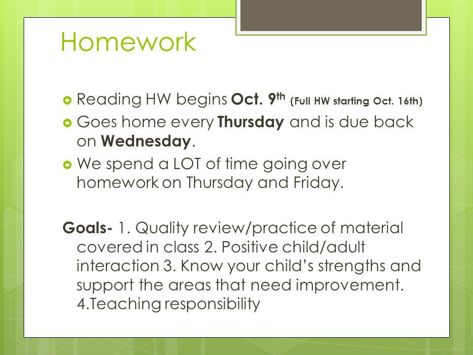 Homework  Reading HW begins Oct. 9 th (Full HW starting Oct.