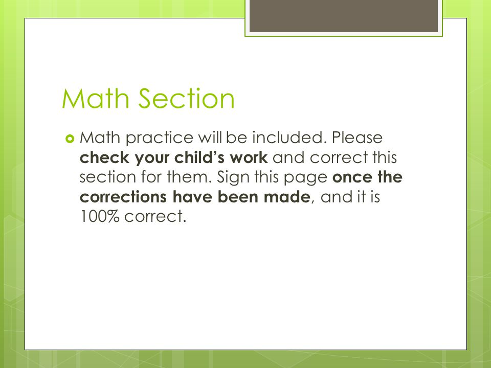 Math Section  Math practice will be included.