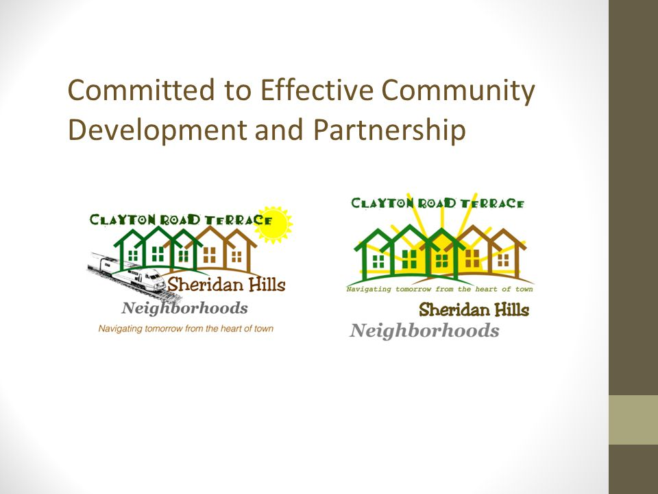 Committed to Effective Community Development and Partnership