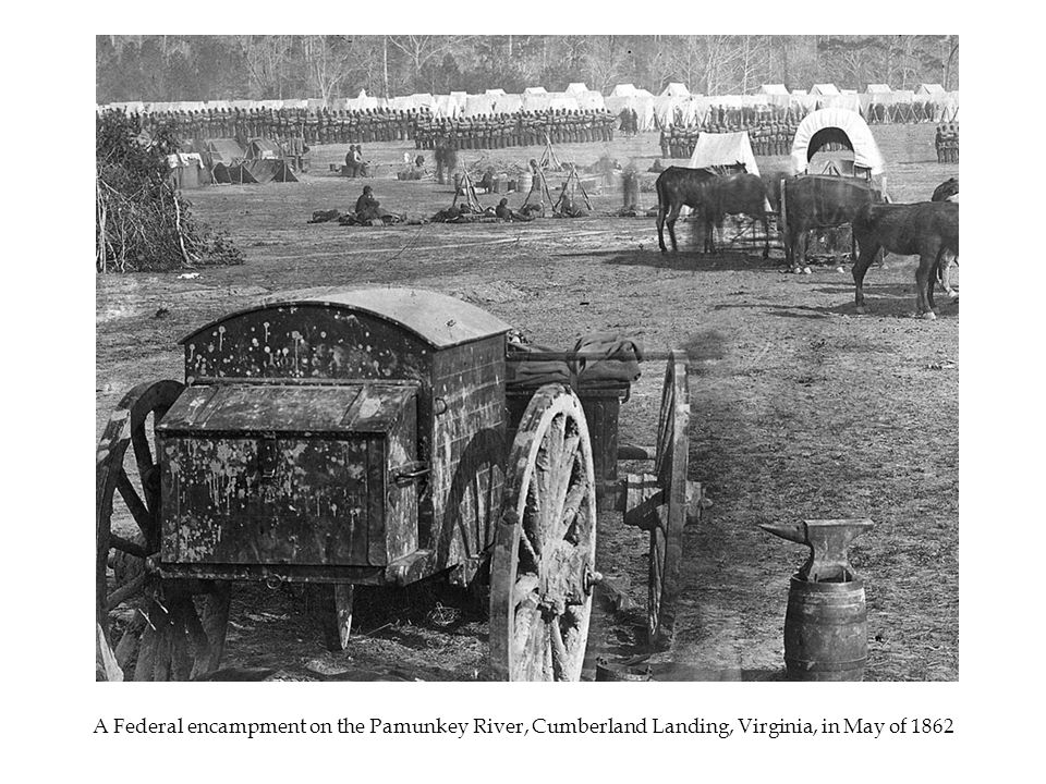 A Federal encampment on the Pamunkey River, Cumberland Landing, Virginia, in May of 1862