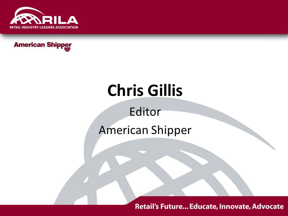 Chris Gillis Editor American Shipper