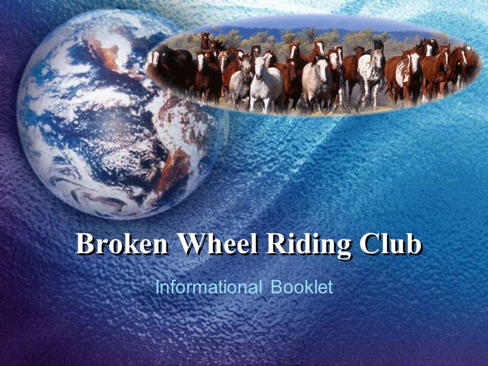 Broken Wheel Riding Club Informational Booklet