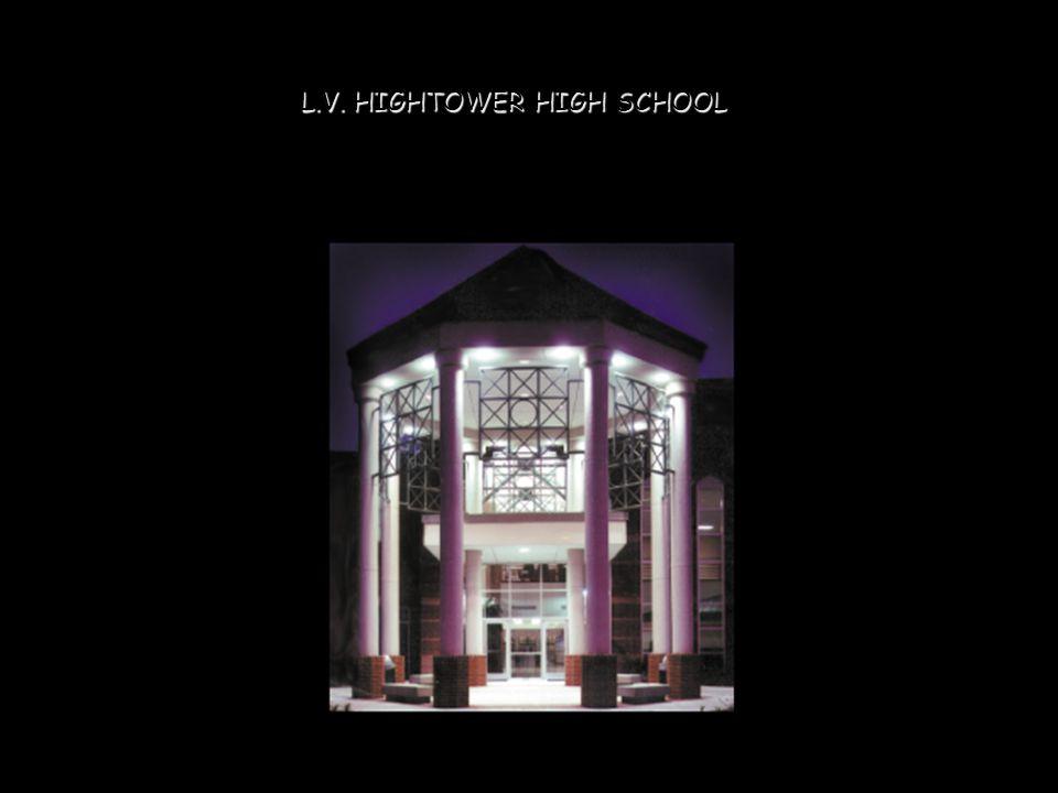 L.V. HIGHTOWER HIGH SCHOOL
