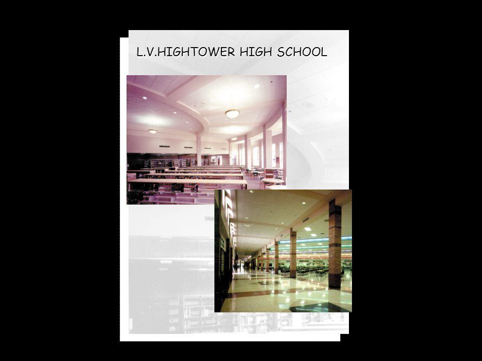 L.V.HIGHTOWER HIGH SCHOOL