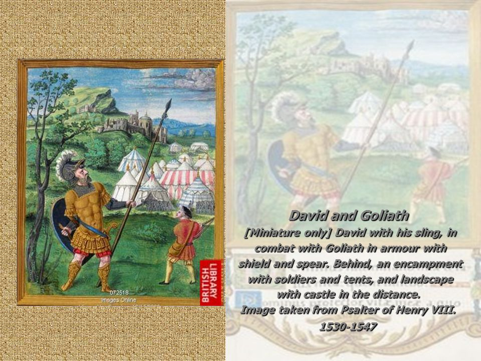 David and Goliath [Miniature only] David with his sling, in combat with Goliath in armour with shield and spear.