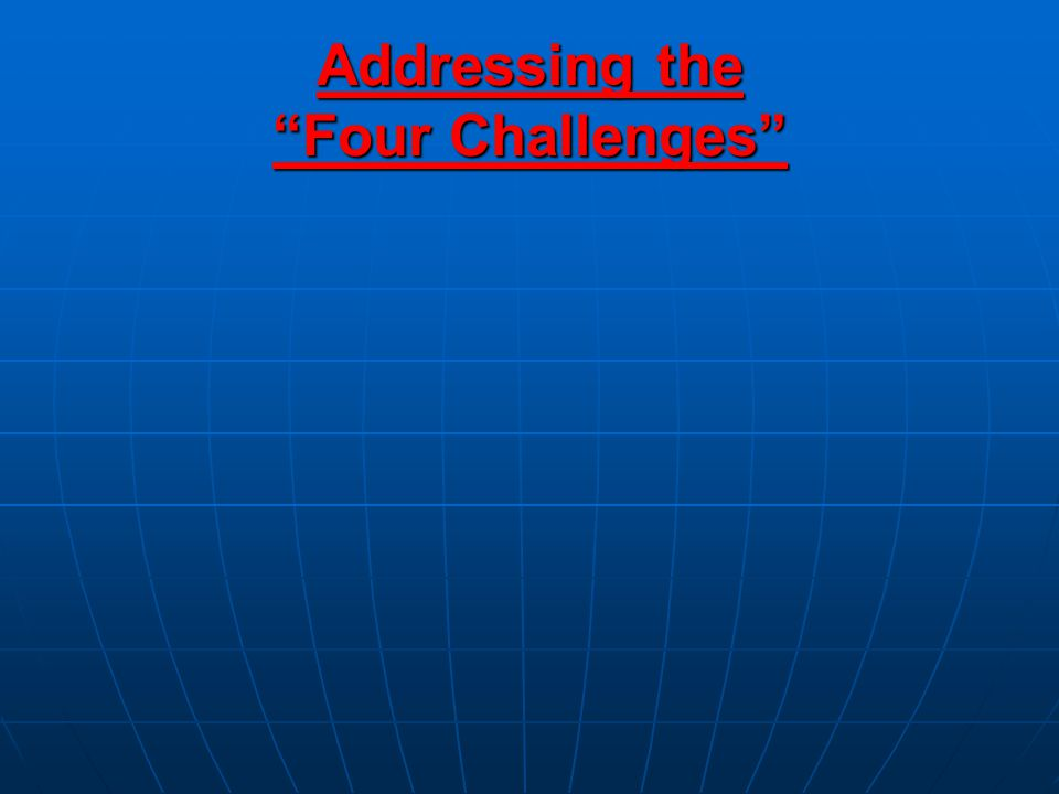 Addressing the Four Challenges