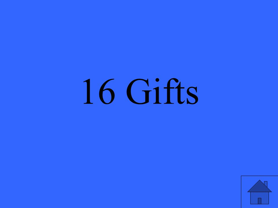 16 Gifts