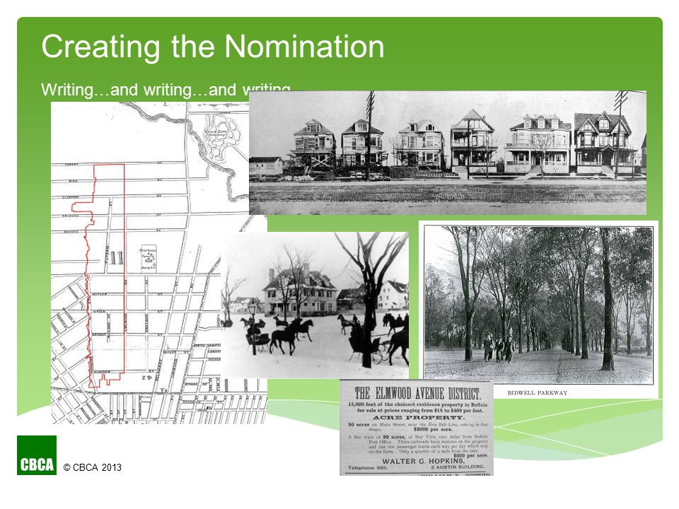 © CBCA 2013 Creating the Nomination Writing…and writing…and writing…
