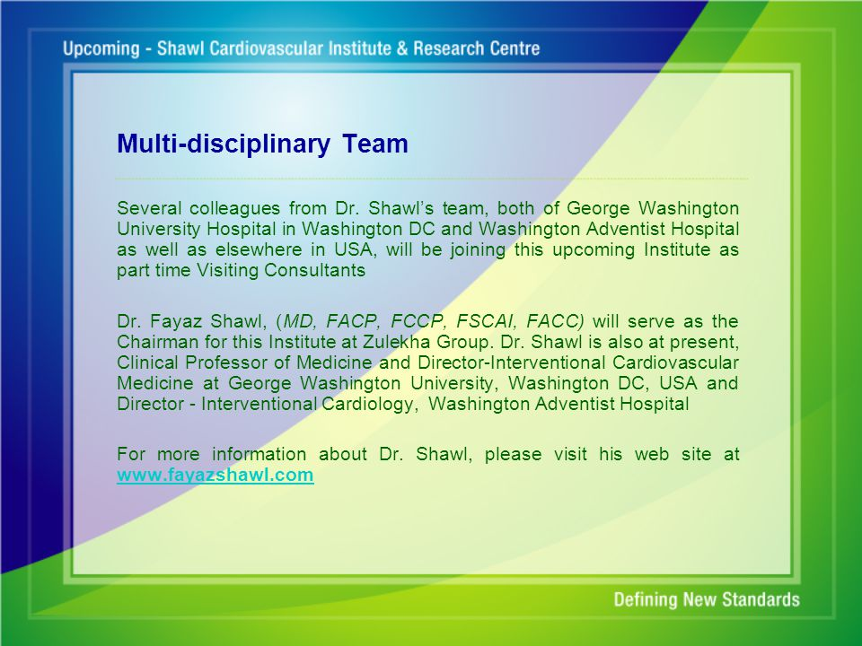 Multi-disciplinary Team Several colleagues from Dr.