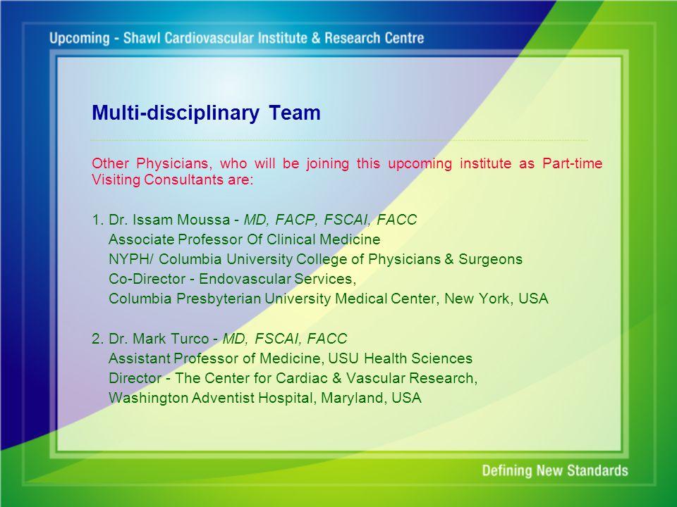 Multi-disciplinary Team 3.Dr.