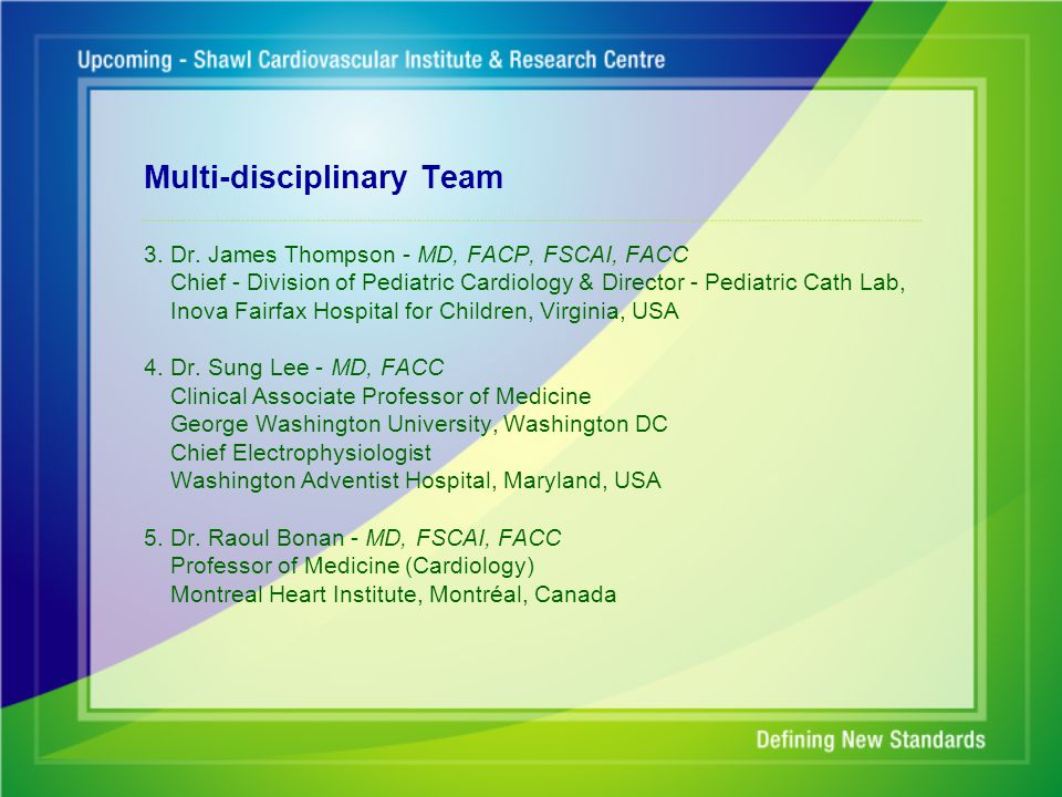 Multi-disciplinary Team 6.Dr.