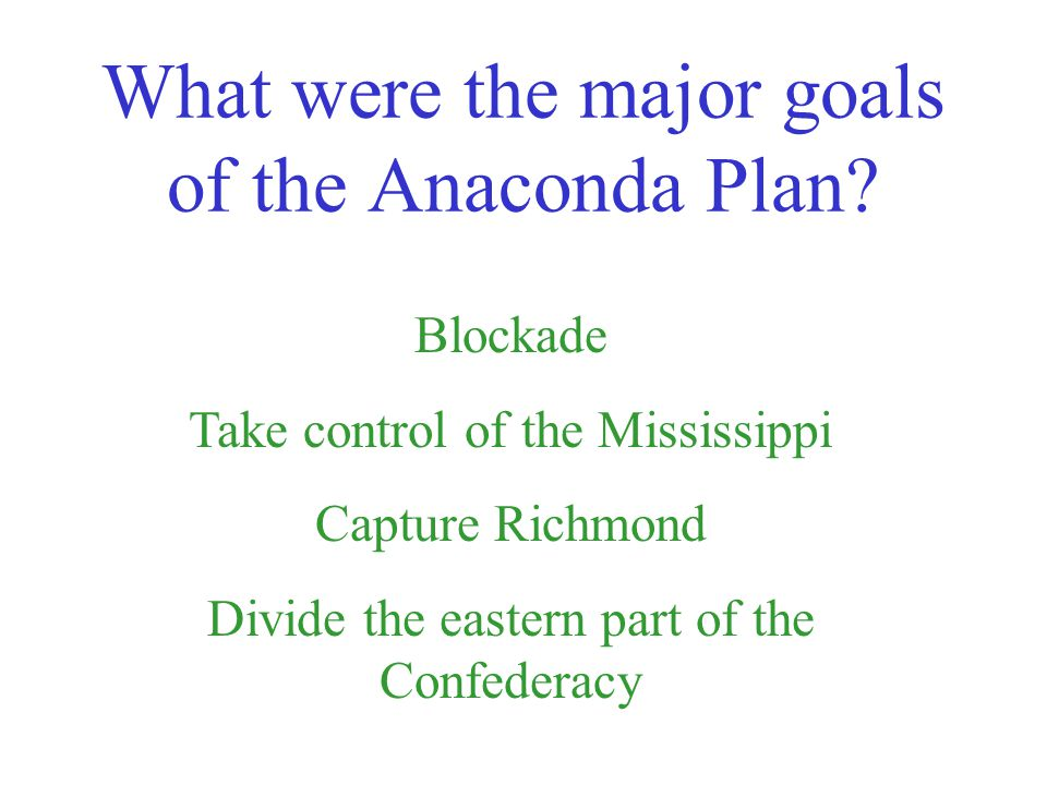Was the Anaconda Plan for the North or the South