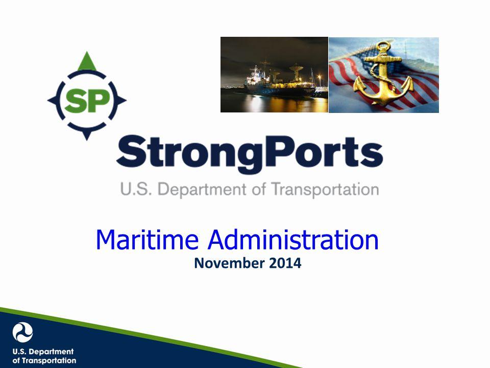 Maritime Administration Maritime Administration November 2014