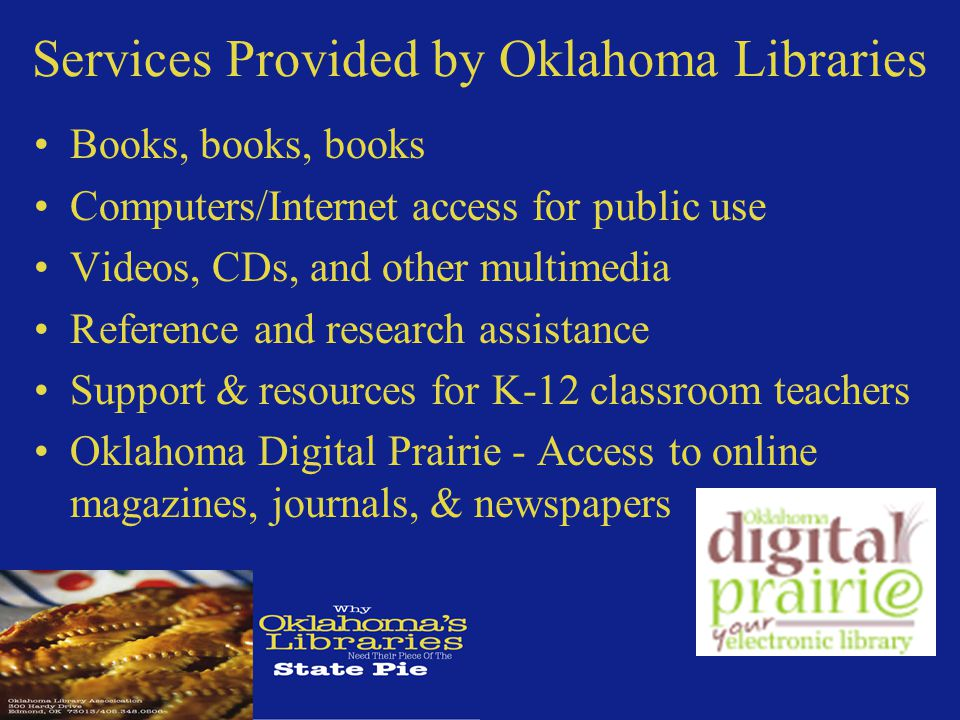How Oklahoma Public Libraries Compare to Other States Oklahoma Public Libraries are dropping in the rankings Oklahoma Public Libraries are equaling or surpassing national averages for visits, circulations & references question with less funding and smaller collections Source: Hennen s American Public Library Ratings http://www.haplr-index.com/AverageStatewideScores.html