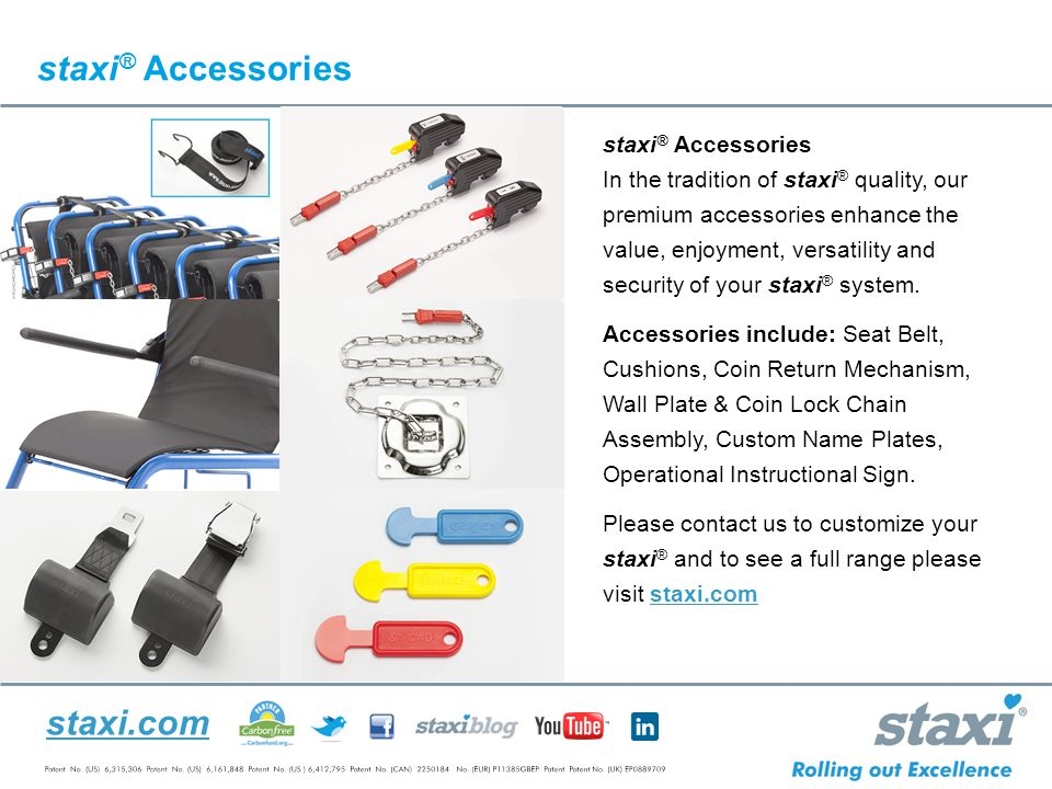 staxi.com staxi ® Accessories In the tradition of staxi ® quality, our premium accessories enhance the value, enjoyment, versatility and security of your staxi ® system.