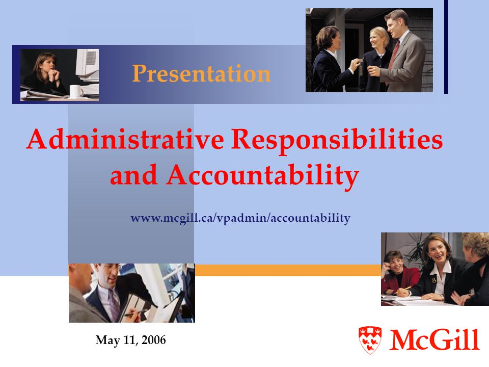 72 Harassment McGill is committed to: Promoting personal dignity and fair treatment of all members of the University.