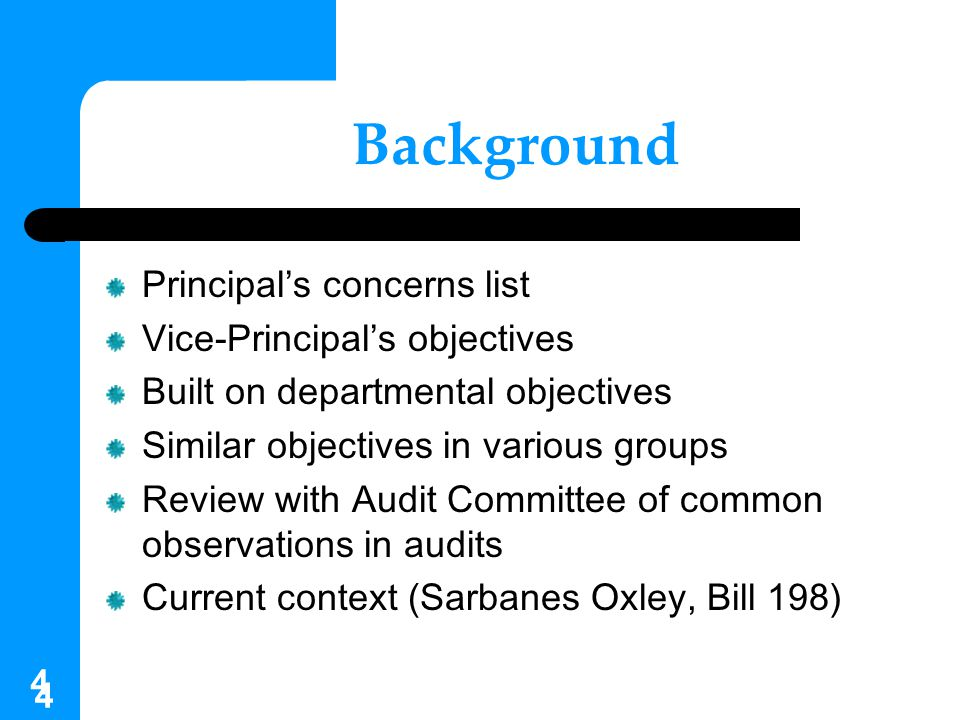 ProfessorsResearchers Chain of Accountability Board of Governors Principal Provost & V-Ps Deans Chairs/Directors GovernmentCommunity Administrators 5
