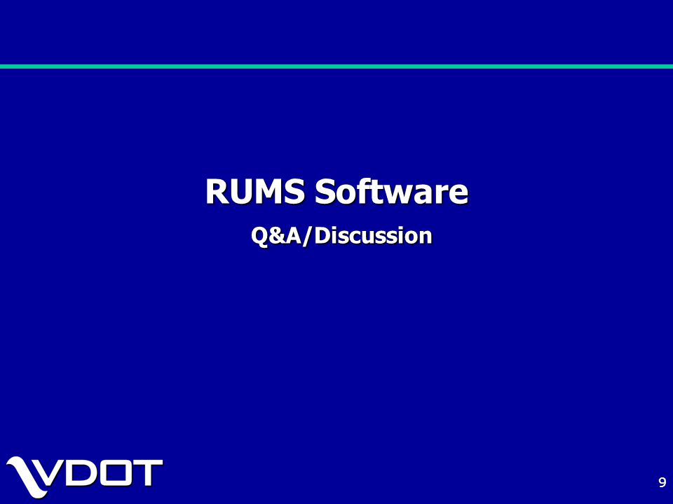9 RUMS Software Q&A/Discussion