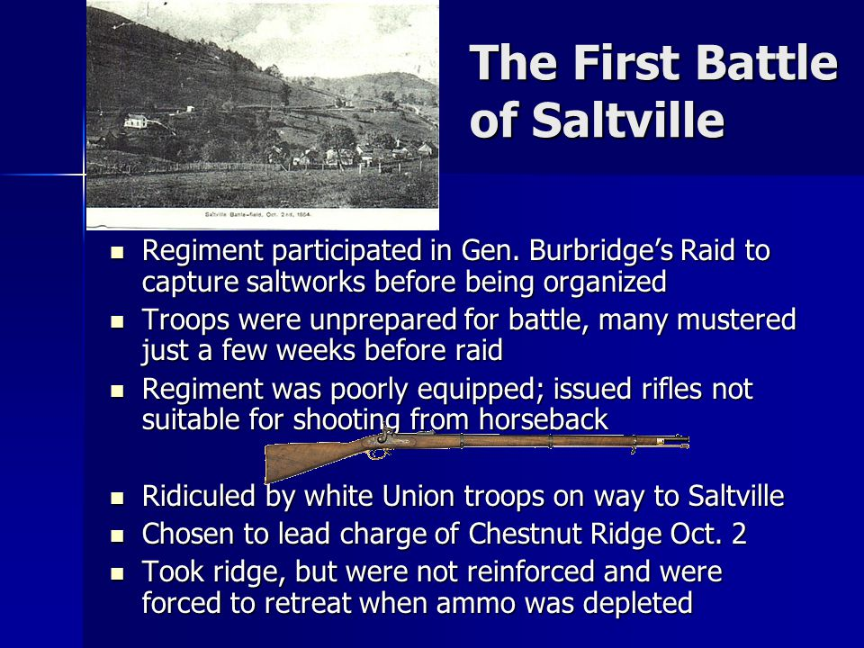The First Battle of Saltville Regiment participated in Gen.