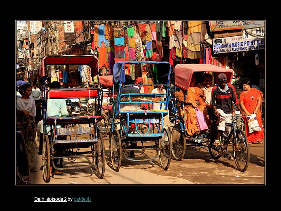 Delhi épisode 2 by patdephpatdeph