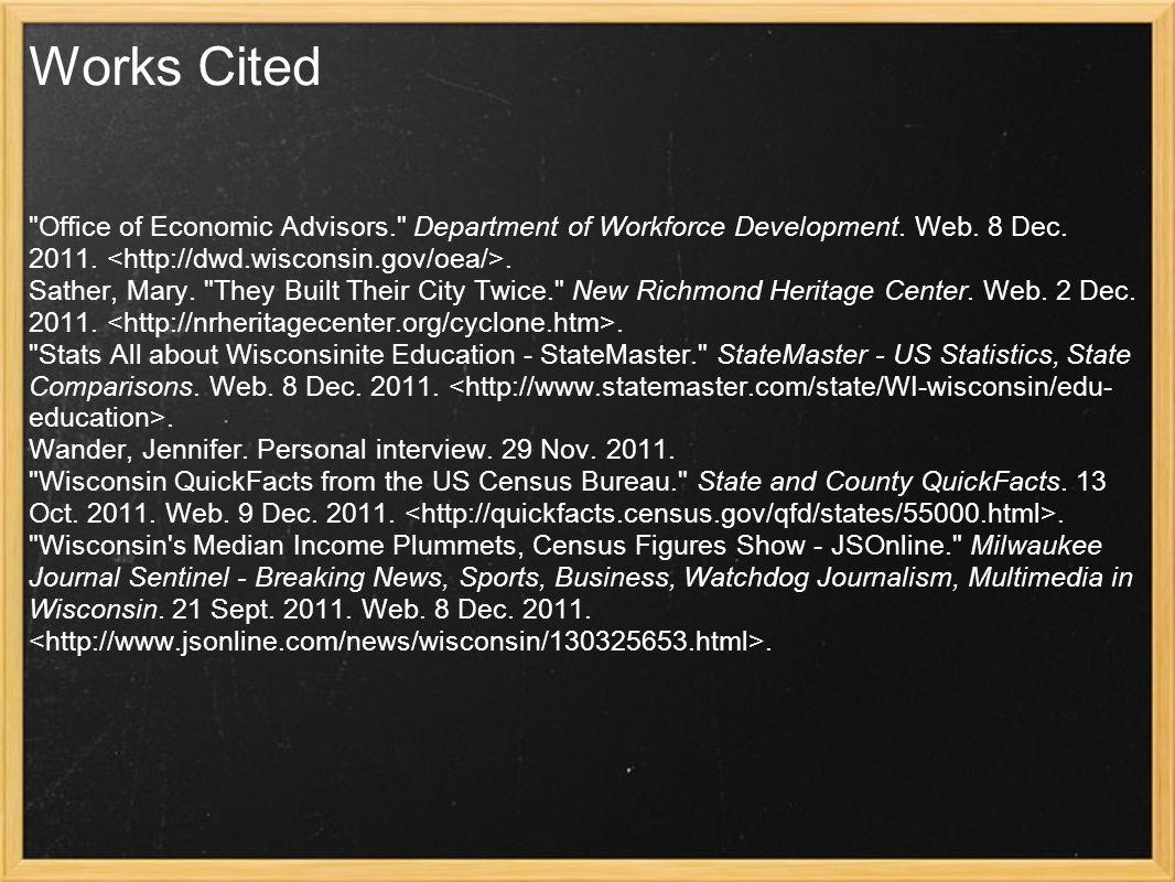 Works Cited Office of Economic Advisors. Department of Workforce Development.
