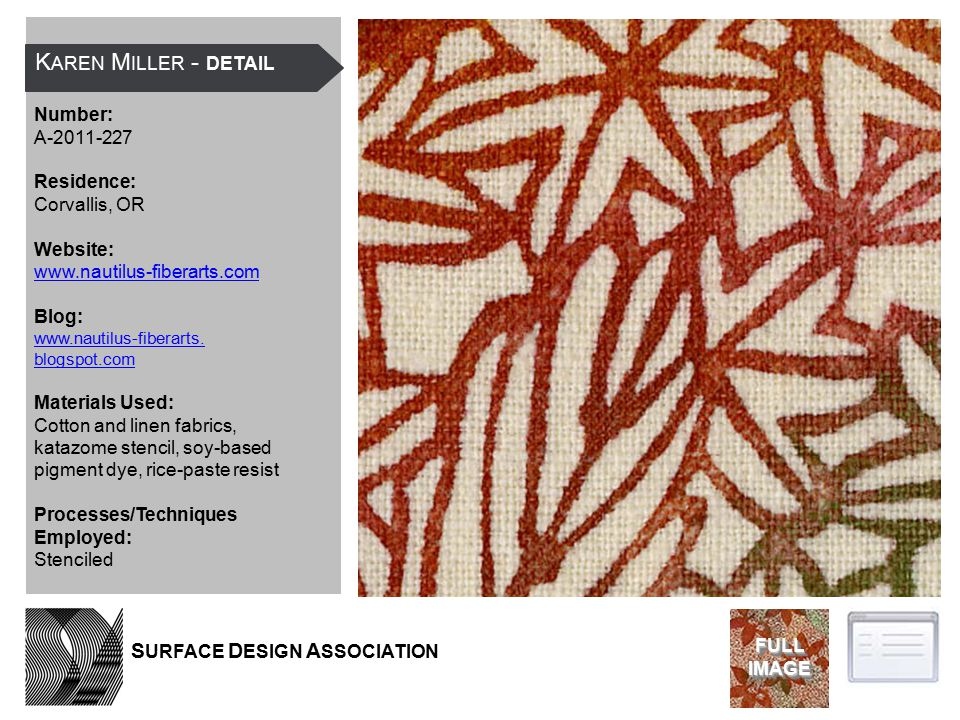 K AREN M ILLER - DETAIL Number: A-2011-227 Residence: Corvallis, OR Website: www.nautilus-fiberarts.com Blog: www.nautilus-fiberarts.