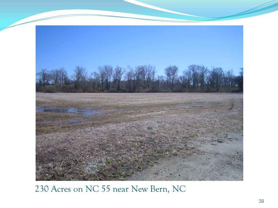 230 Acre NC 55 Tract – Waterfront Commercial 230 Acre tract located on NC 55, a four lane highway, some nine miles from the town of New Bern, North Carolina.