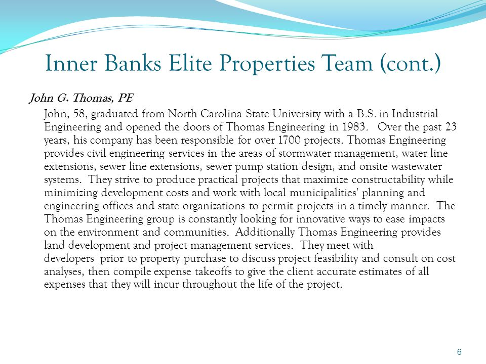 Inner Banks Elite Properties Team (cont.) Josh Nobles, PLS Josh, 59.