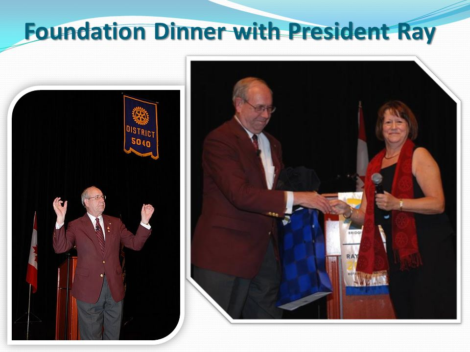 Foundation Dinner with President Ray