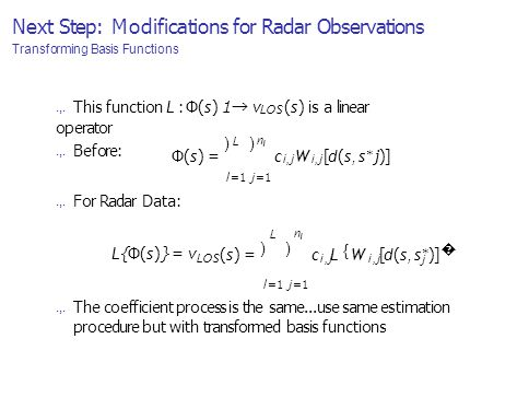 Next Step: Modifications for Radar Observations Transforming Basis Functions.,.