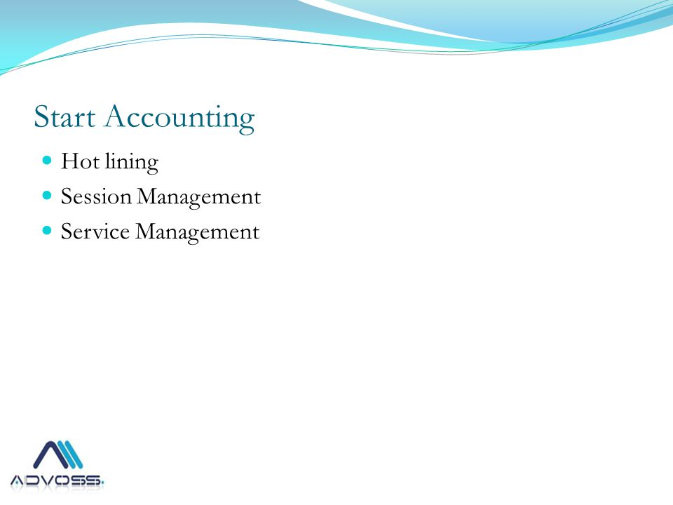 Start Accounting Hot lining Session Management Service Management