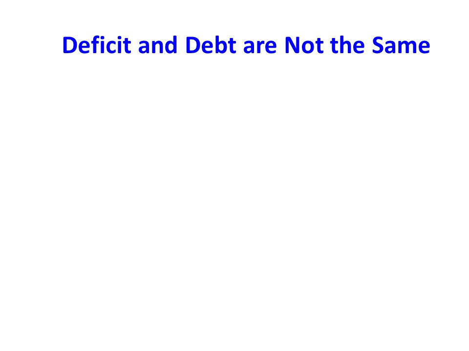 Deficit and Debt are Not the Same