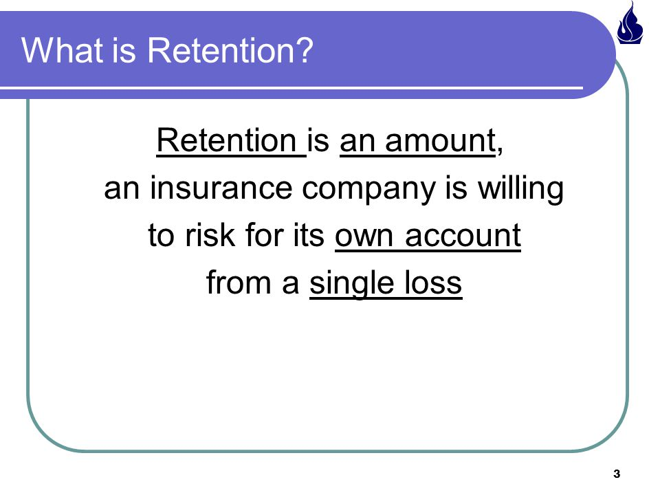 3 What is Retention.
