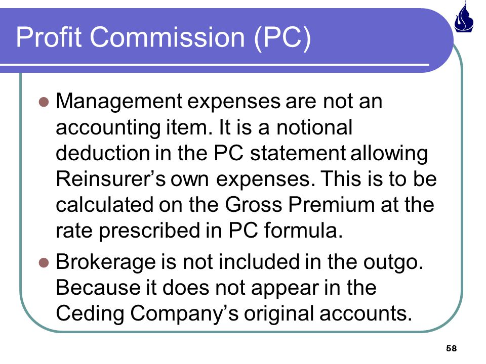 58 Management expenses are not an accounting item.