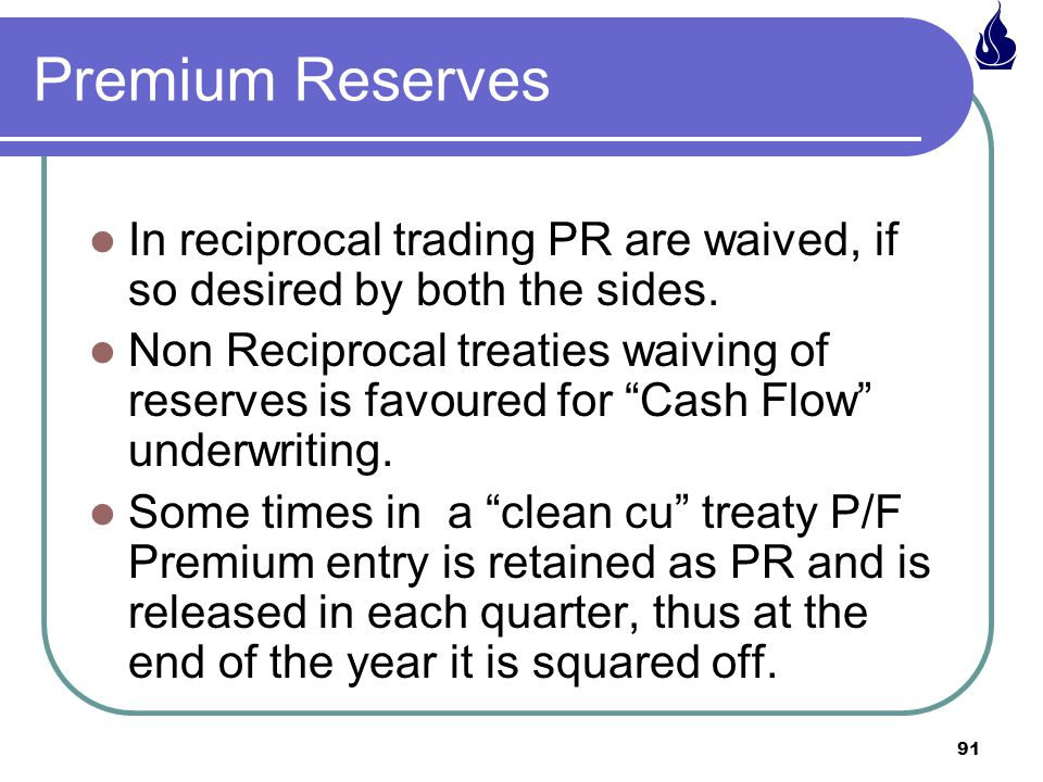 91 In reciprocal trading PR are waived, if so desired by both the sides.