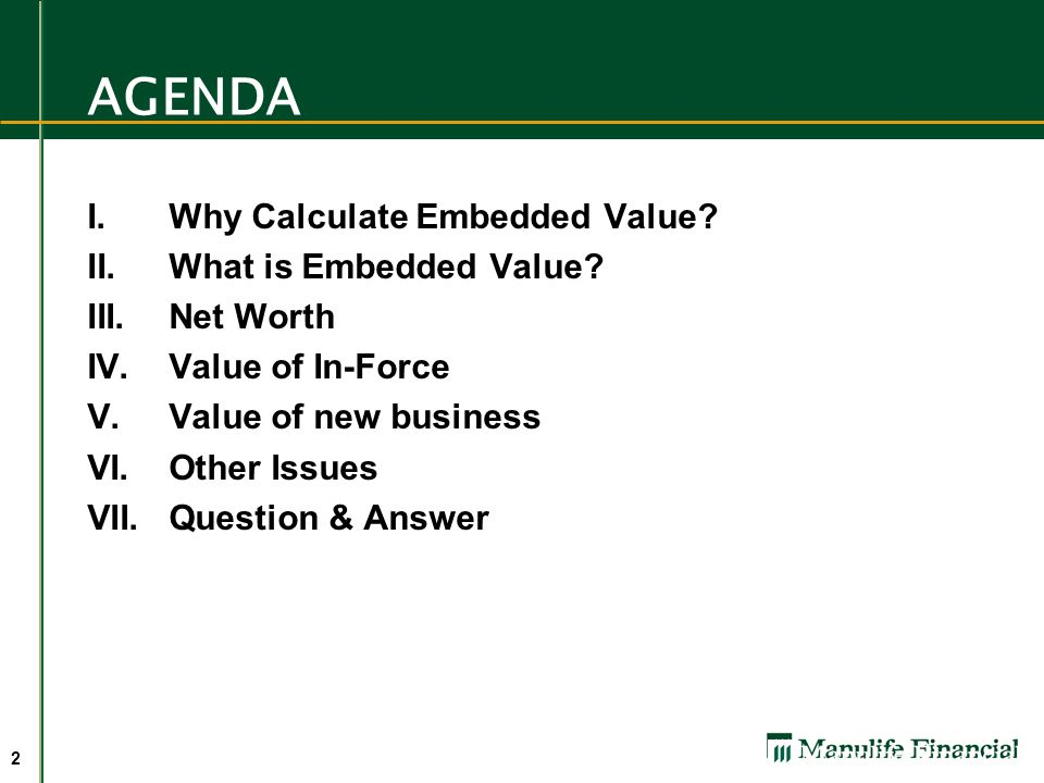 2 AGENDA I.Why Calculate Embedded Value.II.What is Embedded Value.