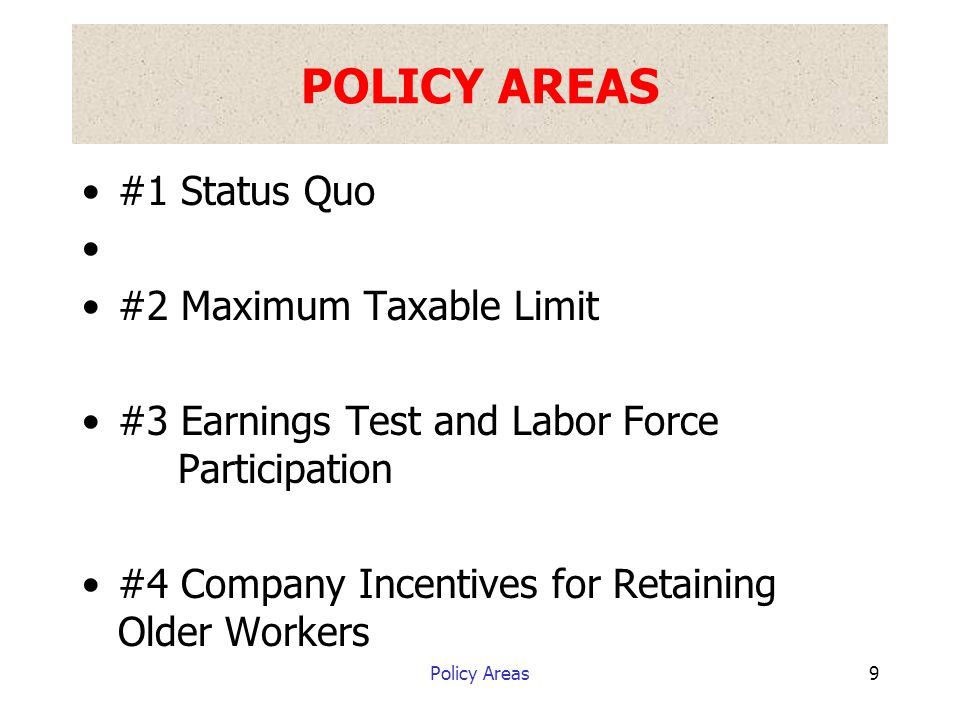 #3 - Earnings Test and Labor Force Participation 20 Increasing labor force participation will ease the labor shortage.