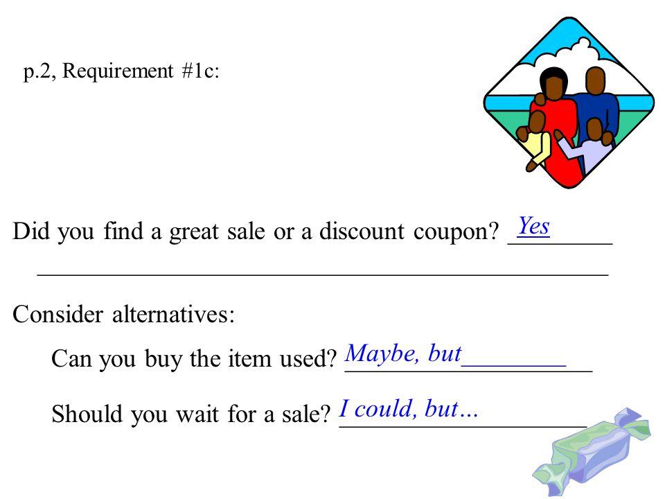 p.2, Requirement #1c: 2. Comparison shop for the item.