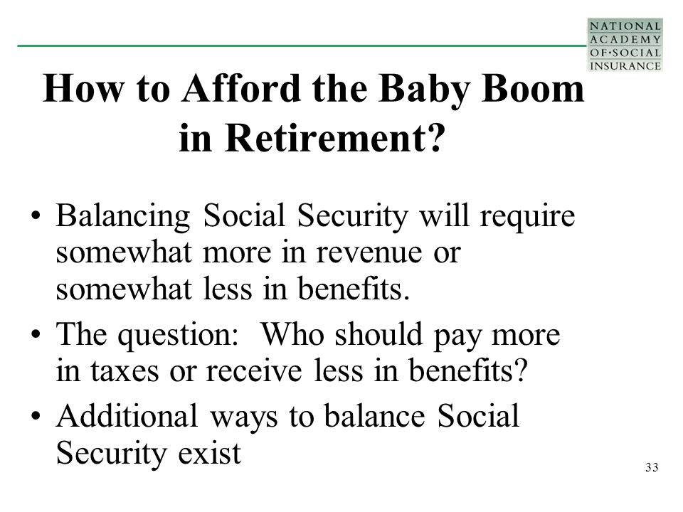 33 How to Afford the Baby Boom in Retirement.