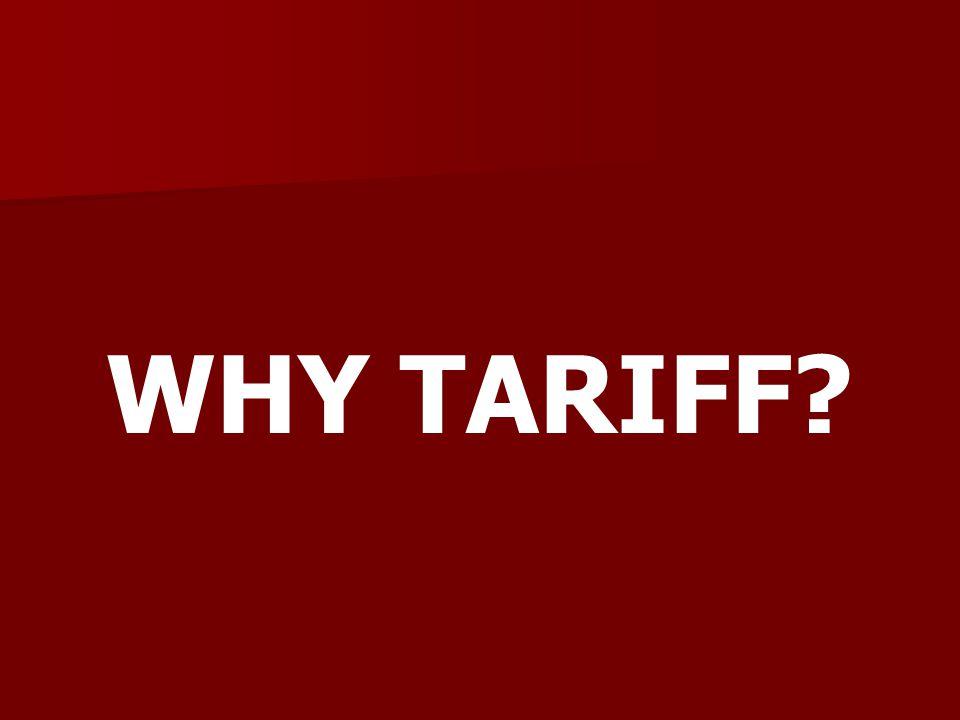 WHY TARIFF